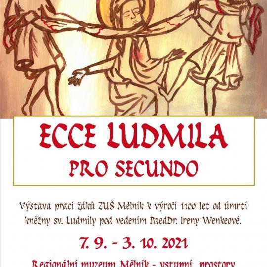 Ecce Ludmila pro secundo